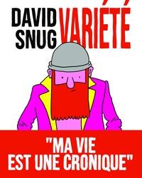 David Snug - Variété - Ma vie est une cronique.