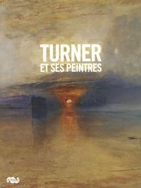 David Solkin - Turner et ses peintres.