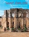 David Souny et Agnès Marin - Saint-Emilion - Une ville et son habitat médiéval (XIIe-XVe siècles).
