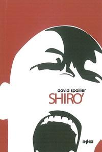 David Spailier - Shiro' - Les Enfants de Silicium.