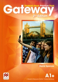 David Spencer - Gateway A1+ Student's Book Premium Pack.