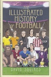 David Squires - Illustrated History of Football.