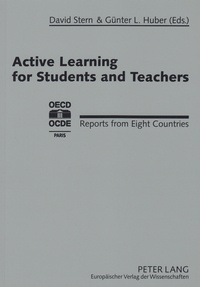 David Stern et Günter l. Huber - Active Learning for Students and Teachers - Reports from Eight Countries.