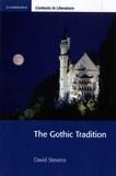 David Stevens - The Gothic Tradition.