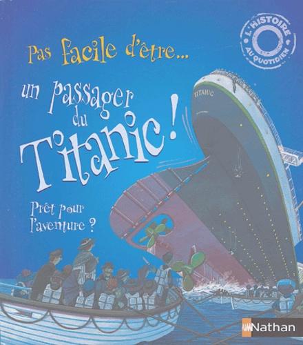 Pas Facile D Etre Un Passager Du Titanic Album