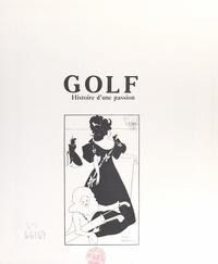 David Stirk et Jean-Pierre Bergerat - Golf - Histoire d'une passion.