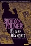 David Stuart Davies - Le livre des morts - Une aventure de Sherlock Holmes.