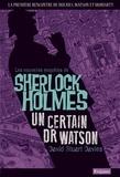 David Stuart Davies - Un certain Dr Watson - Une aventure de Sherlock Holmes.