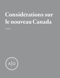 David Suzuki et Antoine Dion-Ortega - Considérations sur le nouveau Canada [Dossier complet].