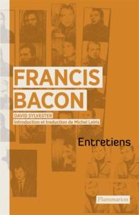 Livres électroniques gratuits téléchargement gratuit Entretiens avec Francis Bacon (Litterature Francaise) par David Sylvester 9782081282490