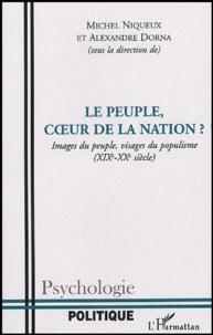 David Szabo - Le peuple, coeur de la Nation ? - Images du peuple, visages du populisme (XIXe-XXe siècle).