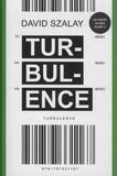 David Szalay - Turbulence.
