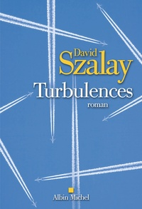 David Szalay - Turbulences.