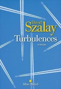 David Szalay - Turbulences.