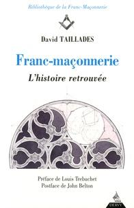 Lemememonde.fr Franc-maçonnerie - L'histoire retrouvée Image