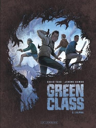 Green Class Tome 2 L'Alpha