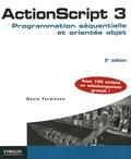 David Tardiveau - ActionScript 3 - Programmation séquentielle et orientée objet.