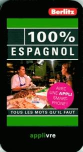 David Tarradas Agea et Paloma Cabot - 100% espagnol - Tous les mots qu'il faut.