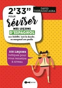 Lemememonde.fr 2'33'' pour réviser mes leçons d'espagnol aux toilettes, sous la douche, en mangeant une paella - 102 leçons ludiques pour vous remettre à niveau Image