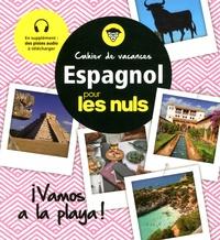 Cahier de vacances Espagnol pour les nuls- Vamos a la playa ! - David Tarradas Agea |
