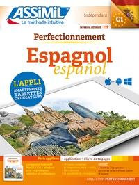 David Tarradas Agea - Espagnol C1 - Pack applivre : 1 application + 1 livre de 72 pages.