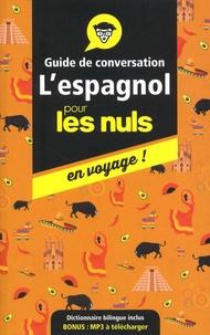 David Tarradas Agea - L'espagnol pour les nuls en voyage ! - Guide de conversation.
