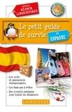 David Tarradas Agea - Le petit guide de survie en Espagne - Spécial séjour linguistique.