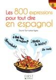 David Tarradas Agea - Les 800 expressions pour tout dire en espagnol.