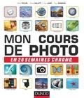 David Taylor et George Hallett - Mon cours de photo en 20 semaines chrono.