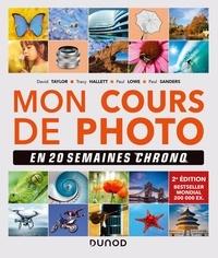 David Taylor et Tracy Hallett - Mon cours de photo - En 20 semaines chrono.