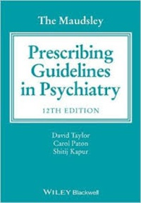 David Taylor et Carol Paton - The Maudsley Prescribing Guidelines in Psychiatry.
