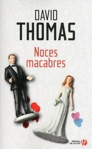 David Thomas - Noces macabres.