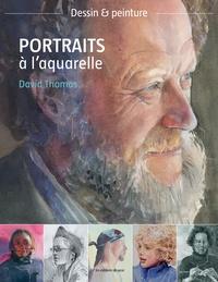 David Thomas - Portraits à l'aquarelle.