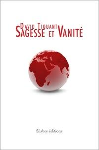 David Tiquant - Sagesse et Vanité.