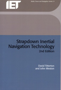 David Titterton et John Weston - Strapdown Inertial Navigation Technology.