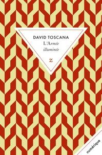 David Toscana - L'Armée illuminée.