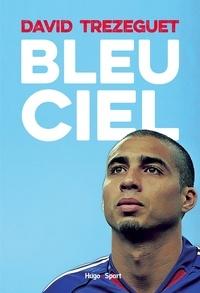 David Trezeguet - Bleu ciel.