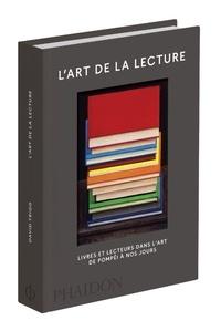 Lart de la lecture - Livres et lecteurs dans lart, de Pompéi à nos jours.pdf