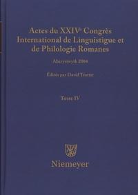 David Trotter - Actes du XXIVe Congrès International de Linguistique et de Philologie Romanes - Tome 4.