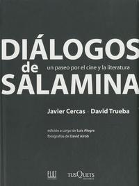 David Trueba - Dialogos de Salamina ( un paseo por el cine  y la literatura ).