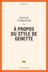 David Turgeon - À propos du style de Genette.