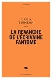 David Turgeon - La revanche de l'écrivaine fantôme.