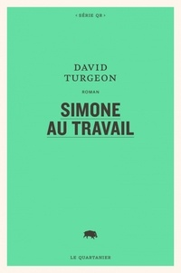 David Turgeon - Simone au travail.