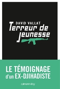 David Vallat - Terreur de jeunesse.