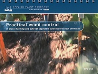 David Van der Schans et Piet Bleeker - Practical weed control - In arable farming and outdoor vegetable cultivation without chemicals.