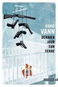 David Vann - Dernier jour sur terre.