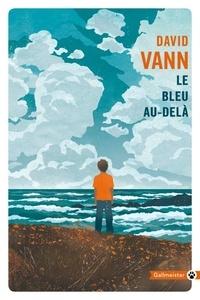 David Vann - Le bleu au-delà.