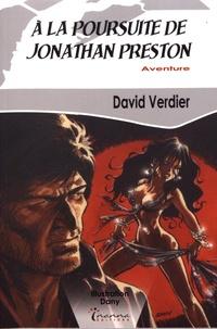 David Verdier - A la poursuite de Jonathan Preston.