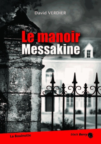 David Verdier - Le manoir Messakine.