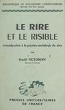 David Victoroff et Félix Alcan - Le rire et le risible - Introduction à la psycho-sociologie du rire.
